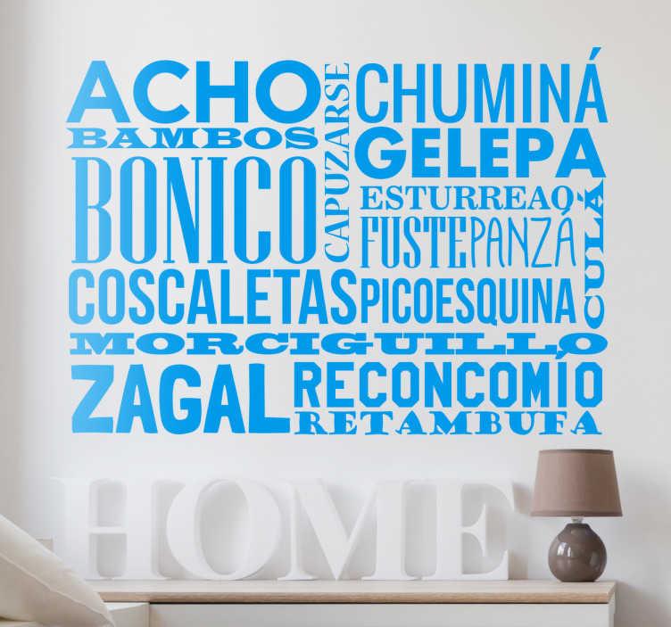 TenVinilo. Vinilo decorativo Murcia. Vinilos Murcia compuesto por diferentes palabras del vocabulario popular de esta región tan especial del litoral mediterráneo.