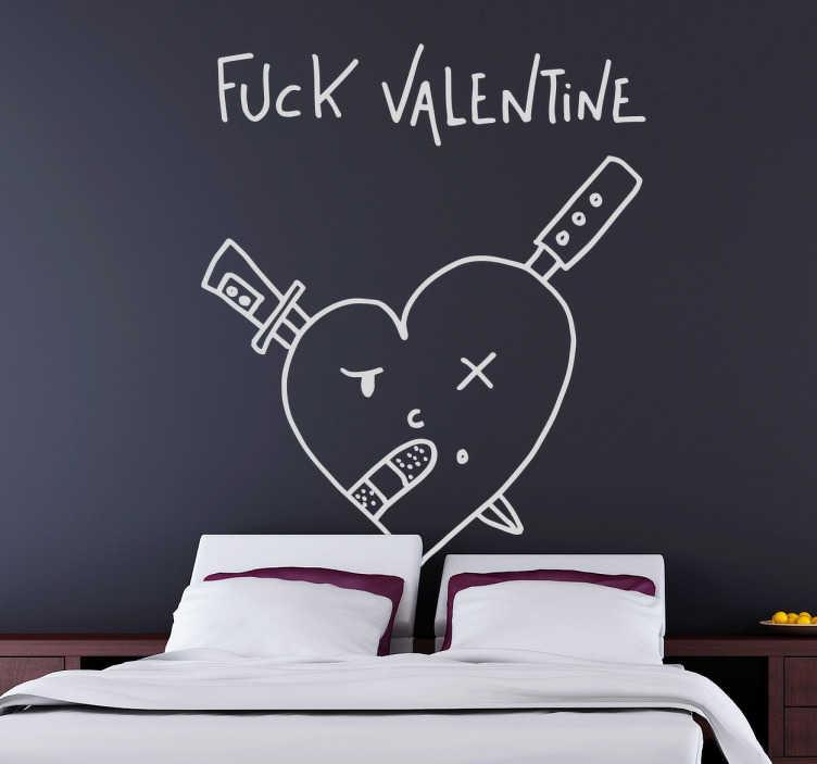 """TenStickers. Wandtattoo Fuck Valentine. Dann ist dieses Wandtattoo genau das Richtige für Sie! Es zeigt die Schrift """"Fuck Valentine"""" und ein Herz mit Messern und Pflaster."""