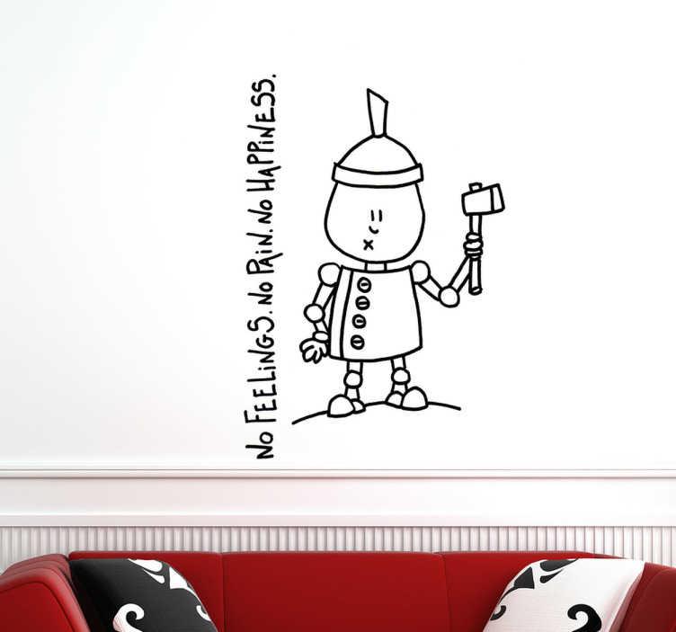 """TenStickers. Wandtattoo Roboter no feelings. Dekoratives Wandtattoo: Gestalten Sie ihr Zuhause mit diesem Wandsticker eines Roboters und dem Text """" no feelings. no pain. no happiness."""""""