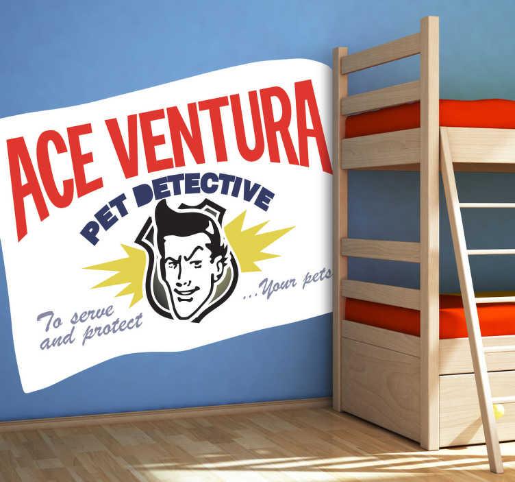 TenVinilo. Vinilo decorativo cartel Ace Ventura. Adhesivo de un cartel publicitario del hilarante detective de este animales interpretado en la película por el cómico Jim Carrey.