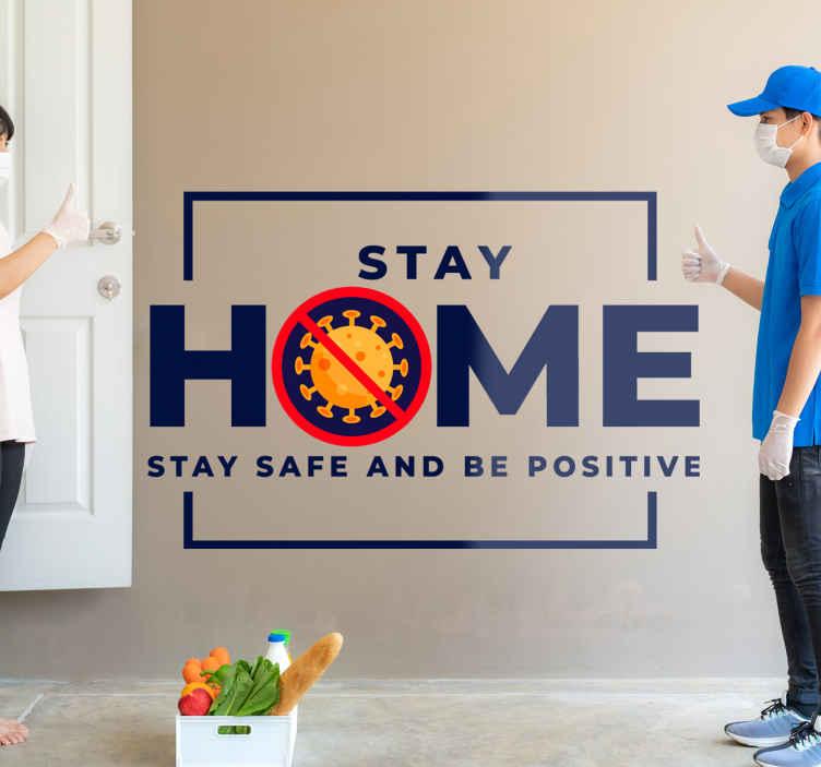 """TenVinilo. Cartel de vinilo coronavirus sé positivo. Frase vinilo pared """"quédate en casa a salvo y sé positivo"""" de covid 19 diseñado sobre un  marco. Elige medidas ¡Envío a domicilio!"""