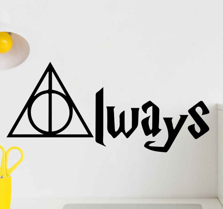 TenStickers. Always Harry Potter movie quote wall decal. Always Harry Potter movie quote wall sticker.  This design is for lovers of harry porters movies who want to keep a symbolic representation of it.