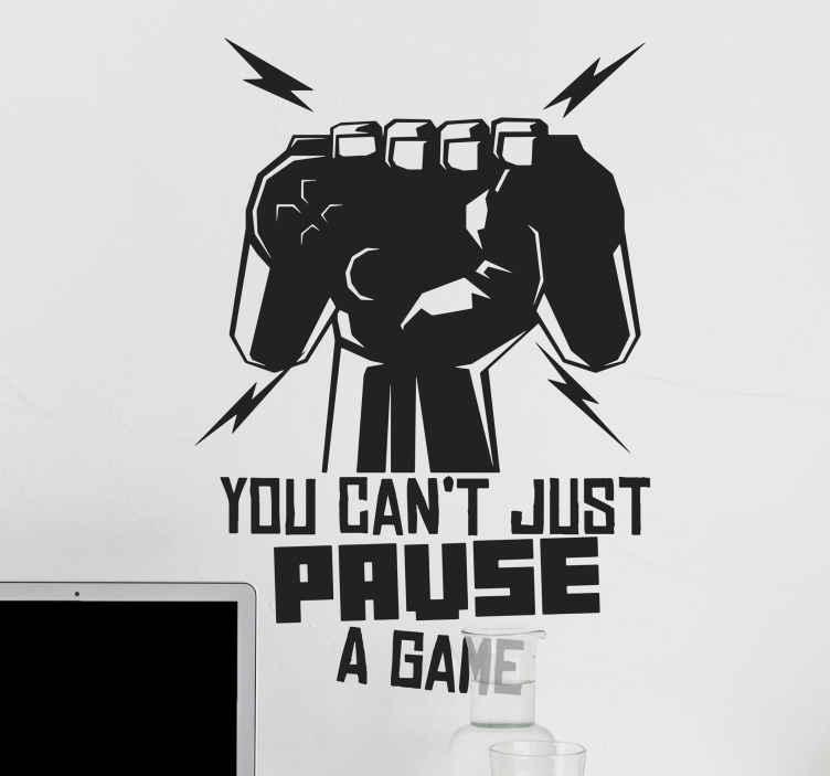 """TenVinilo. Frase para la pared videojuego no puedes pausar. Frase para la pared de videojuegos para adolescentes con texto que dice """"no puedes simplemente pausar un juego"""" ¡Envío a domicilio!"""
