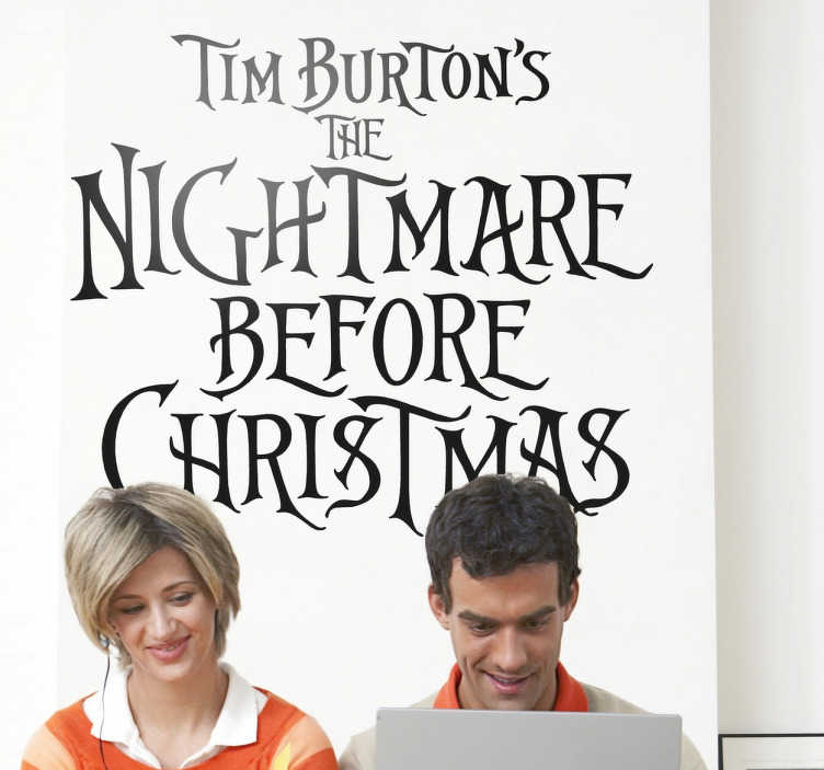 TenVinilo. Vinilo decorativo pesadilla antes navidad. Adhesivo con la tétrica tipografía de esta película de animación obra del director Tim Burton del año 1993.
