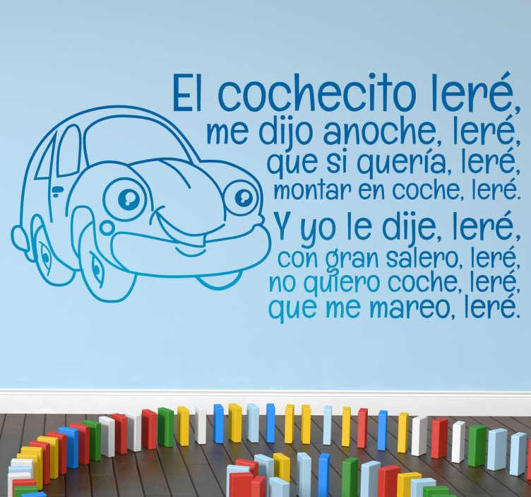 TenVinilo. Vinilo infantil cochecito leré. Adhesivo de un gracioso automóvil acompañado del texto de una canción de niños popular.