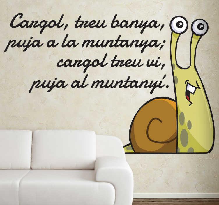 TenVinilo. Vinilo infantil cargol treu banya. Divertido adhesivo con la letra de una popular canción catalana en la que se narra las historia de un caracol que sube a la montaña.