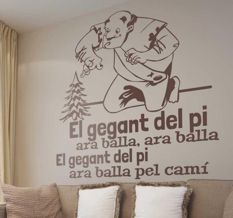 TenVinilo. Vinilo infantil gegant del pi. Original adhesivo en la que se representa el gigante de una conocida canción en catalán. Un coloso que baila por la ciudad, y baila por los tejados de la ciudad.