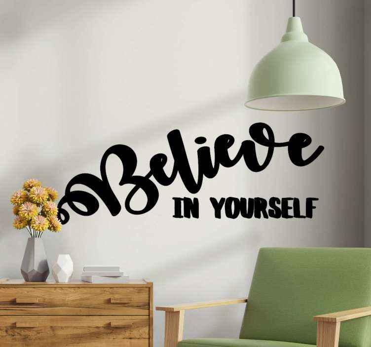 TenVinilo. Frase para la pared cree en ti mismo en inglés. Vinilo decorativo frase motivacional cree en ti mismo para que todos los que están en casa se sientan motivados todos los días ¡Envío exprés!