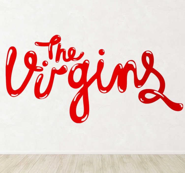 Vinilo decorativo The Virgins