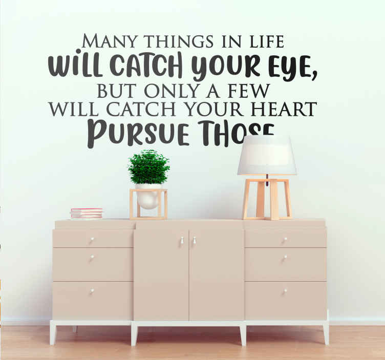 TenStickers. things in life catch eye text wall decal. Motivational quote black wall sticker, perfect for decorating your bedroom. Easy to apply, made of high quality material. 100% satisfaction.