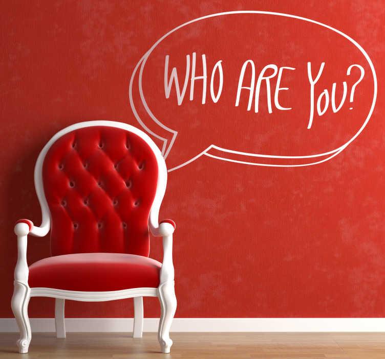 """TenStickers. Naklejka dekoracyjna komiks who are you. Naklejka dekoracyjna, która przedstawia dymek z napisem po angielsku """"Who are you?"""" co oznacza """"Kim jesteś?""""."""