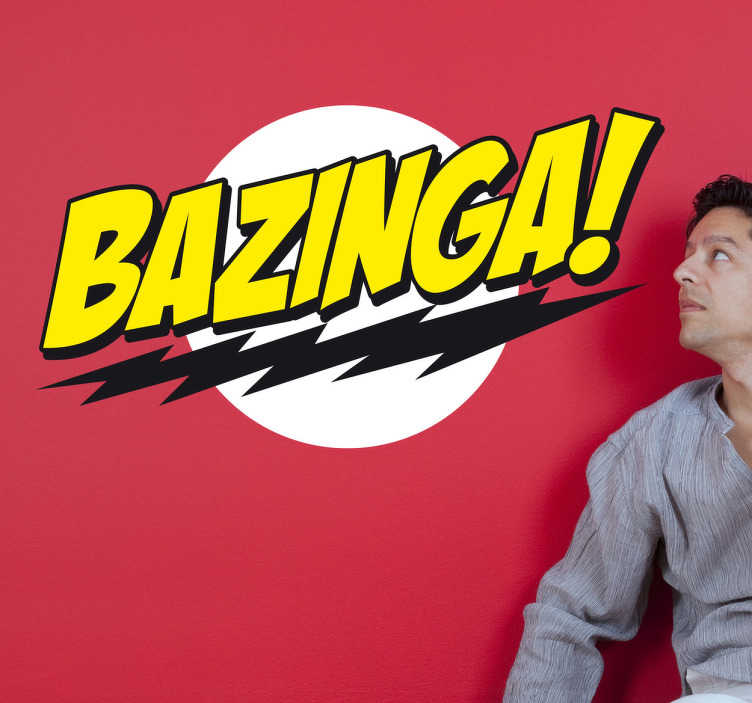 TenStickers. Bazinga Big Bang Theory Wall Sticker. Room Stickers - TV Shows - An expression from Sheldon Cooper from the hit US show Big Bang Theory.Decals inspired by classic films and hit TV shows.