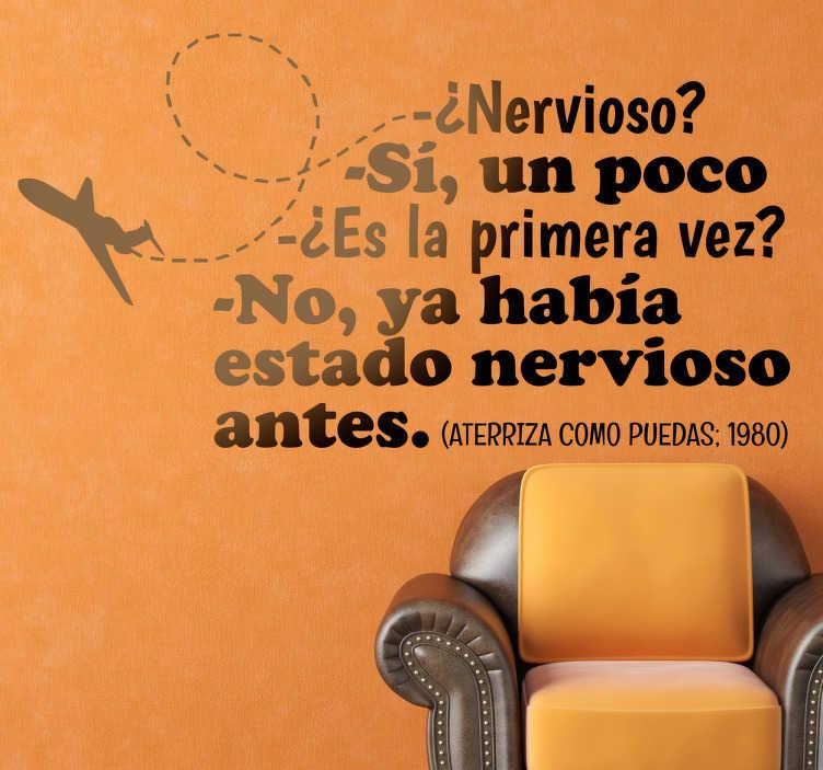TenVinilo. Vinilo decorativo aterriza como puedas. Adhesivo de texto con una conversación del divertido film protagonizado por Leslie Nielsen.