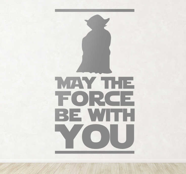 """Tenstickers. Yoda seinätarra tekstillä. Legendaarisen Jediritarikunnan Suurmestarin Yodan hahmo legendaarisella """"May thy Force be With You"""" tekstillä. Olkoon voima kanssasi kun sisustat kotisi tällä tyylikkäällä Tähtien Sota aiheisella tarralla"""
