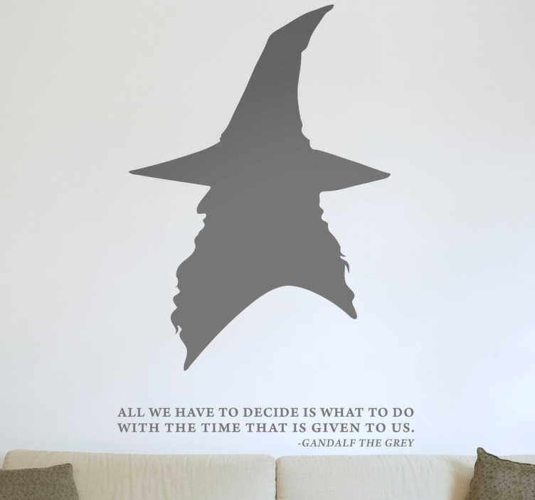 TenStickers. Gandalf Quote Wall Sticker. Wall Stickers-Silhouette illustration inspired by the film-The Lord of the Rings. Profile design of Gandalf the wizard above a quote from the series.