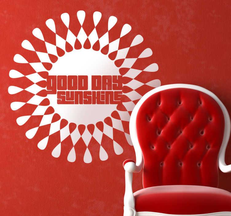 TenStickers. Sticker décoratif Good Day Sunshine. Super adhésif stylisé du titre d'une chanson des Beatles.