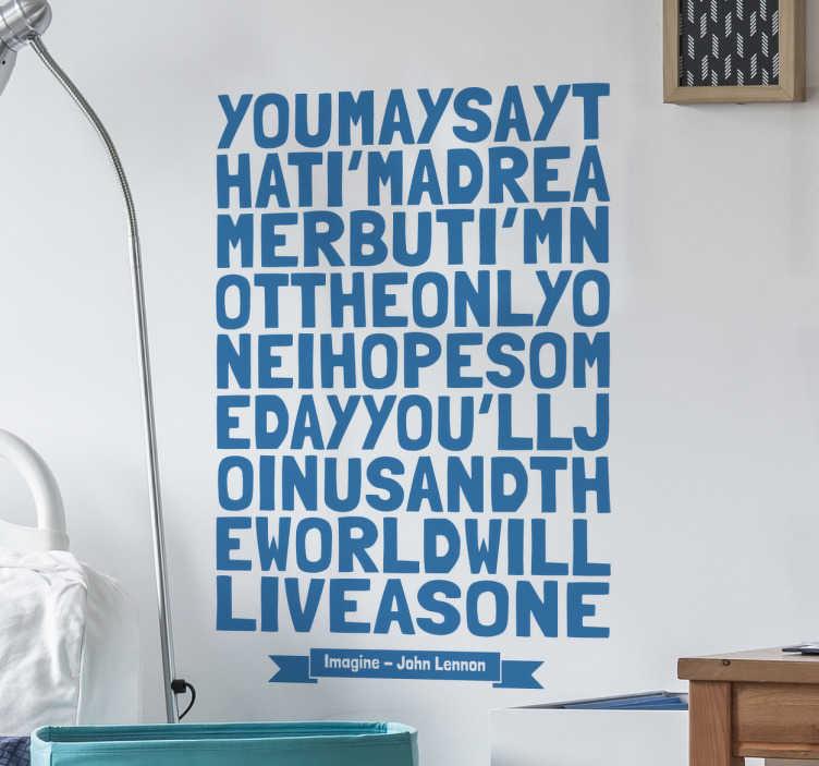 """TenStickers. Autocollant mural imagine John Lennon. Stickers mural reprenant les paroles de la célèbre chanson """"Imagine"""" de John Lennon.Sélectionnez les dimensions et la couleur de votre choix.Idée déco originale et simple pour votre intérieur."""