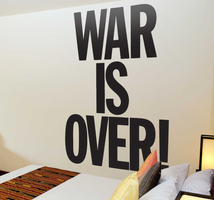 Autocollant mural war is over