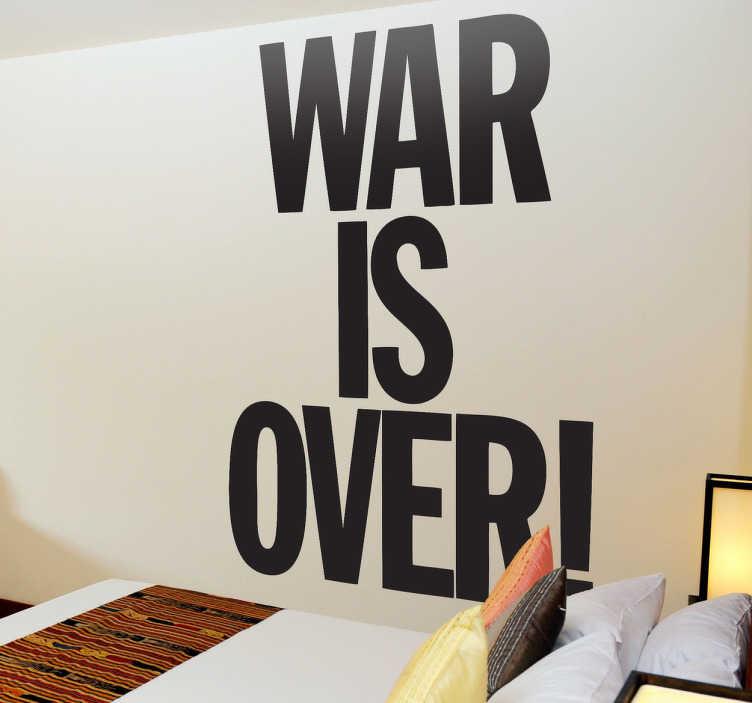 Naklejka na ściane war is over