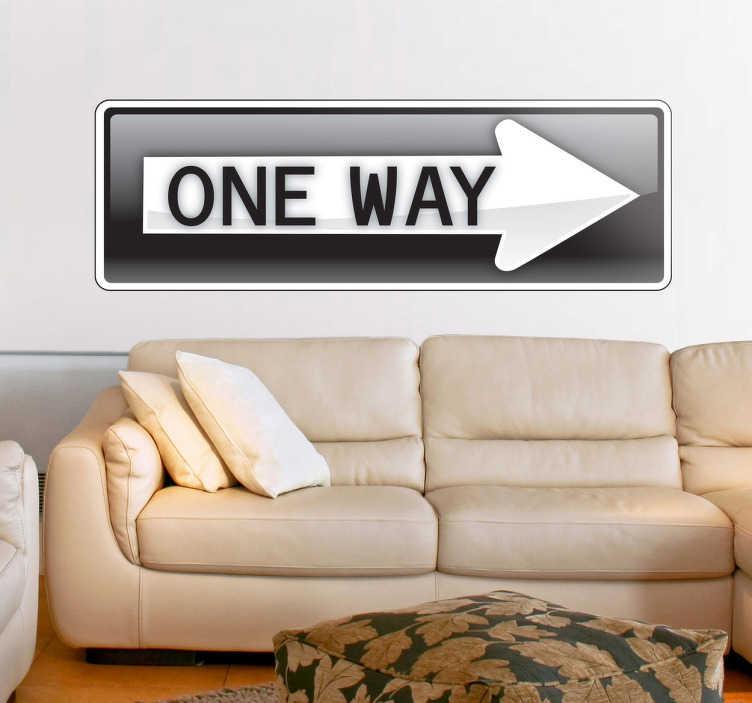 TenStickers. Sticker verkeersbord pijl One Way. Deze sticker omtrent een verkeersbord met de tekst ¨one way¨. Goed toepasbaar voor verscheidene doeleinden.