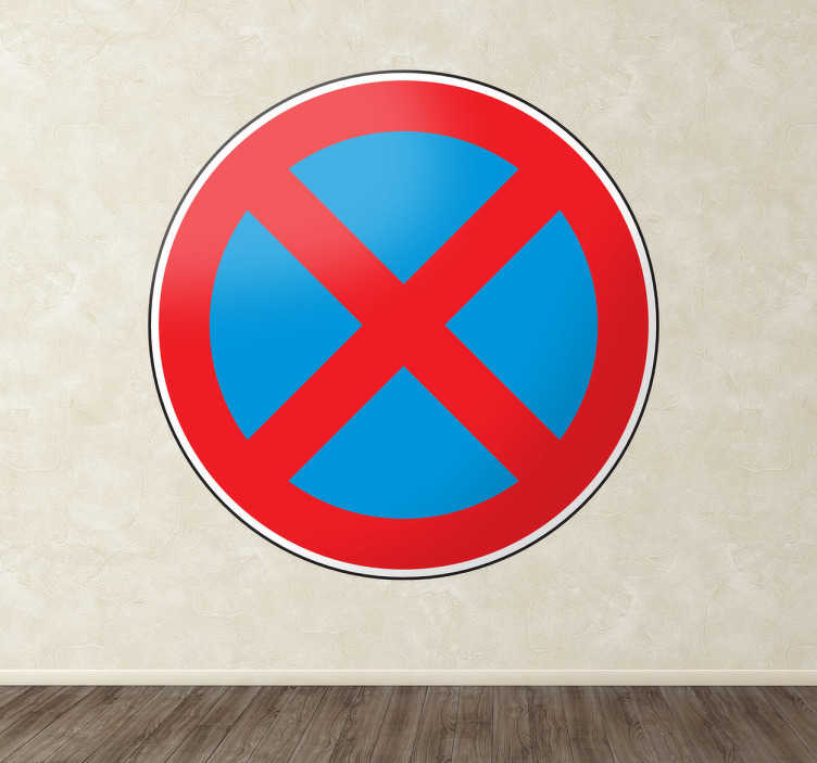 TenStickers. No Stopping Road Sign Sticker. Room Stickers - Highway Code - No Stopping (Clear way) road sign.  Select the size that suits you.