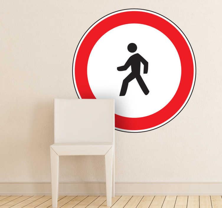 TenStickers. Muursticker verboden voor voetgangers. Deze muursticker omtrent het verkeersbord waarbij een verbod geldt voor de doorgang van voetgangers. Geschikt voor verschillende doeleinden.