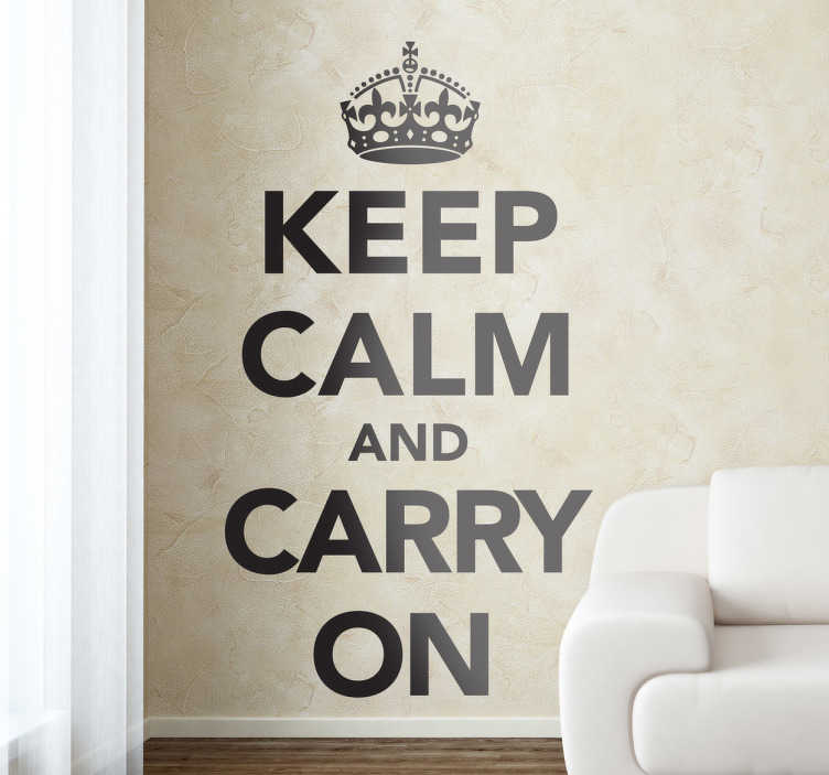 TenStickers. Keep Calm Wall Sticker. Keep Calm and Carry On wall sticker from our collection of UK wall stickers. The motivational line produced by the British government in 1939 in preparation for World War II. Contact us for a customised version.