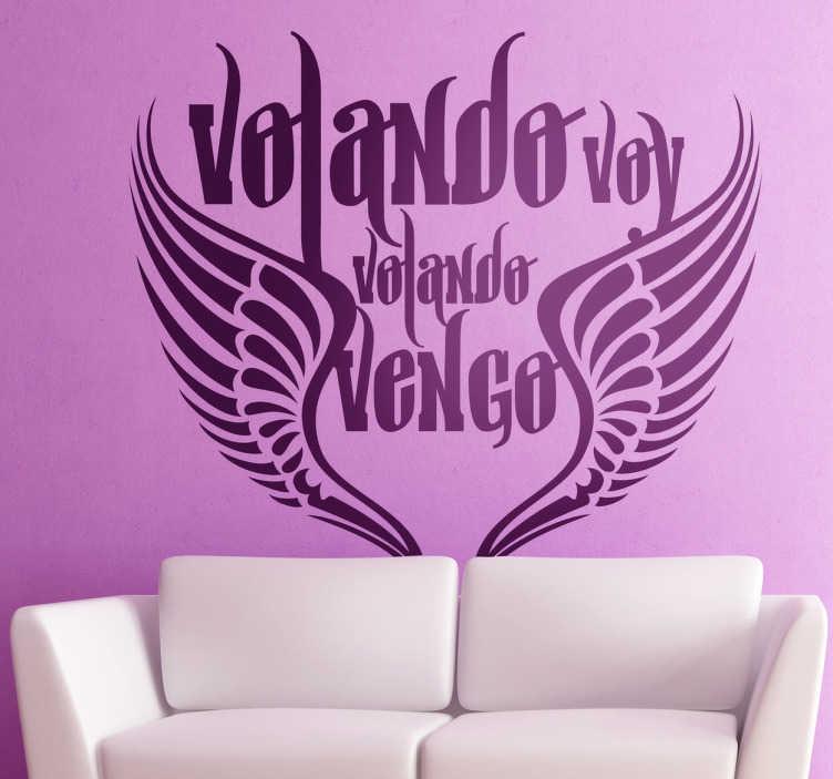 TenVinilo. Vinilo decorativo letra volando voy. Original adhesivo con el estribillo de la famosa canción de Kiko Veneno popularizada por Camarón de la Isla.