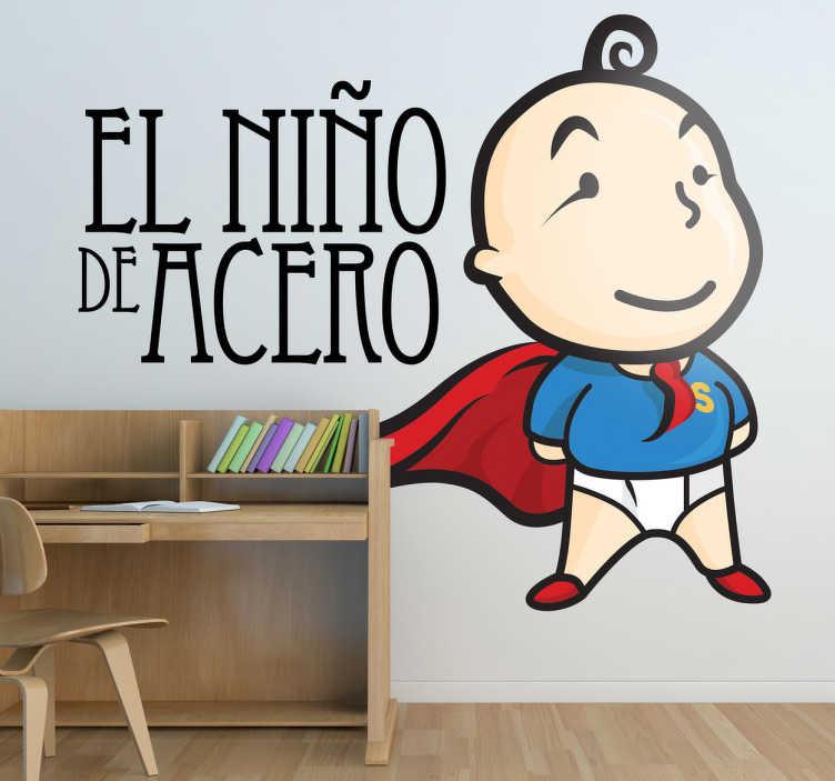 TenVinilo. Vinilo infantil super tenviniño texto. Adhesivo del niño de acero, nuestro fantástico superhéroe particular.