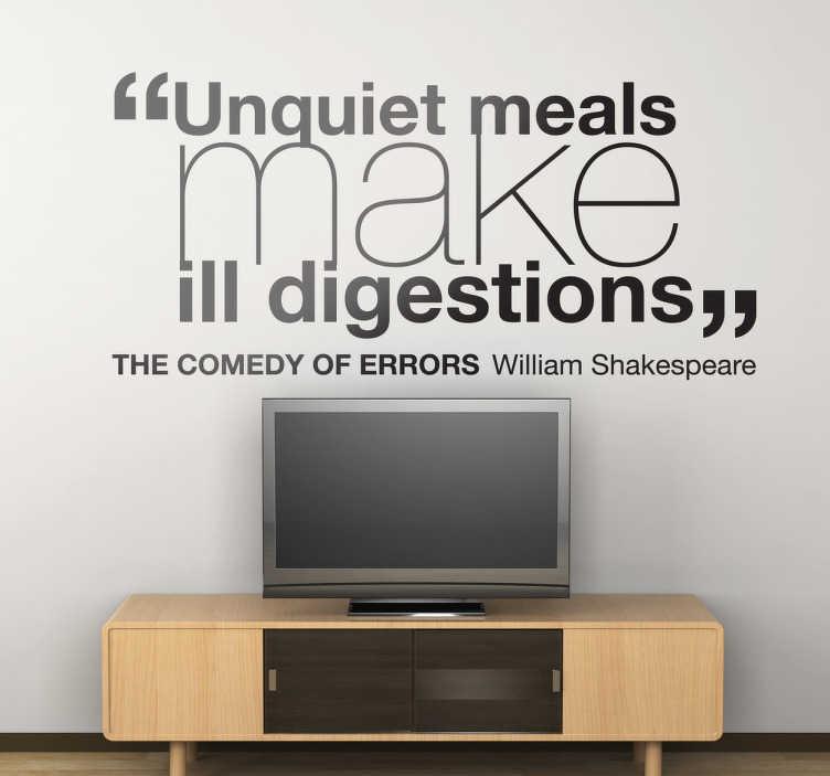 """TenStickers. Komedija napak na steni. Stenska umetnost - citat iz ene od zgodnjih iger williama shakespearea. """"nelagodni obroki delajo slabo prebavo"""". Stenske nalepke in nalepke."""