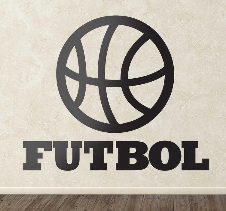 TenVinilo. Vinilo decorativo ironía fútbol. Chiste visual en pegatina de una pelota de baloncesto con un texto inferior que no liga con lo que vemos.