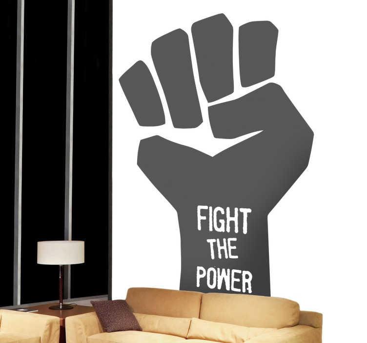 """Tenstickers. Taistele valta seinä tarra. Yksivärinen seinä tarra, joka kuvaa nyrkkiä tekstillä """"taistele voimalla"""". Tämä tekstitarra on ihanteellinen niille, joilla on vallankumouksellisia ajatuksia."""