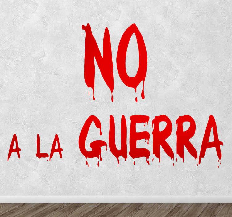 TenStickers. Stencil muro no a la guerra. Stencil muro che riporta il celebre slogan contro la guerra. Usalo per decorare e dici NO a tutti i conflitti.