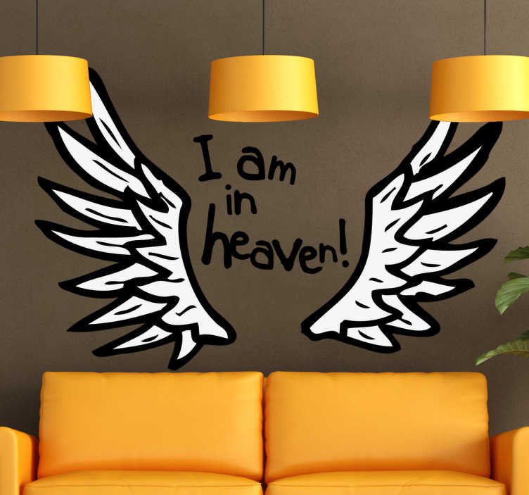 TenStickers. I Am In Heaven Angel Wings Wall Art Sticker. A fun illustration ideal for decorating that place where you feel the most relaxed. A design from our collection of angel wings wall art stickers.