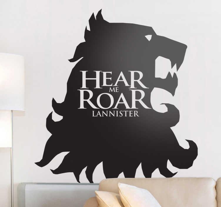 """TenVinilo. Vinilo decorativo hear me roar. Espectacular adhesivo de la casa de los Lannister con su lema característico """"oye mi rugido"""""""