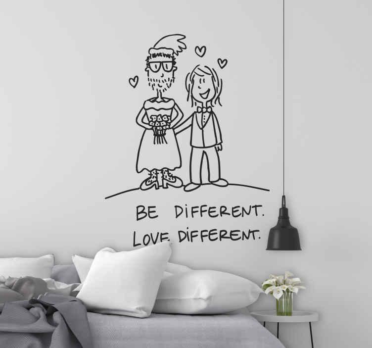 TenStickers. Naklejka kochaj inaczej. Zabawna naklejka dekoracyjna stworzona przez grafika DEIA, przedstawiająca młodą parę, w której rolę się odrobinę odmieniły. Pod naklejką widnieje przesłanie 'Be diffrent. Love diffrent'.