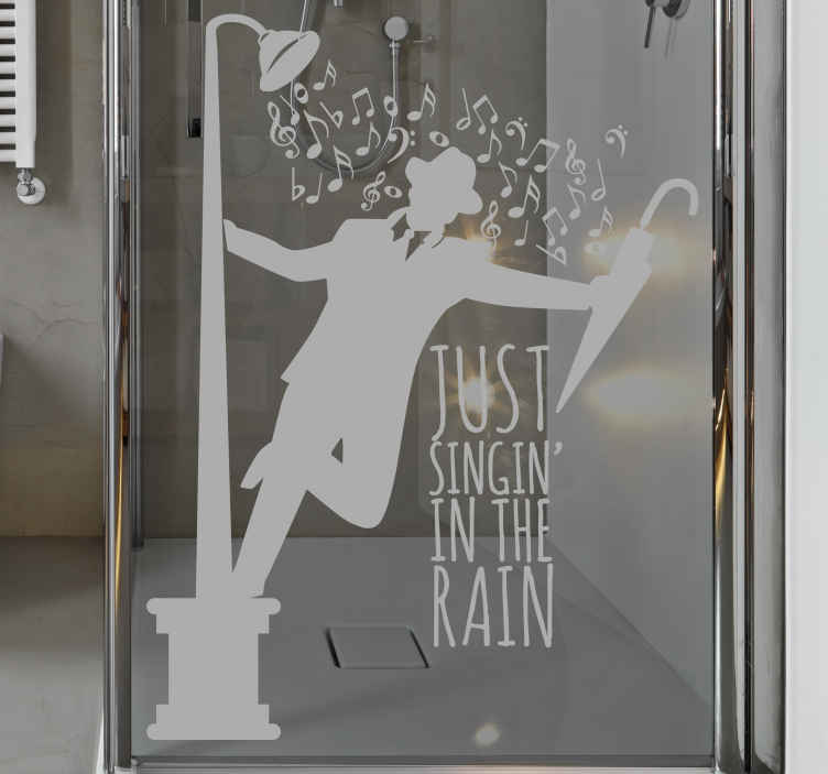 TenStickers. Sticker Cante no Chuveiro!. Autocolante decorativo com a frase Just Singing in the Rain, incentivando-o a cantar no chuveiro, perfeito para aplicar na porta do seu chuveiro.