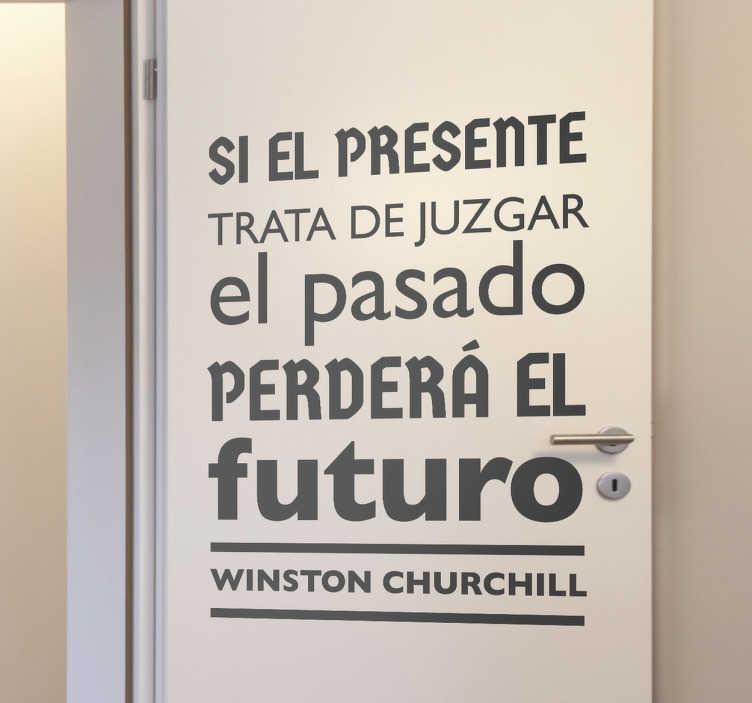 TenVinilo. Vinilo decorativo frase Churchill. Sentencia en adhesivo del famoso primer ministro británico durante la segunda guerra mundial.