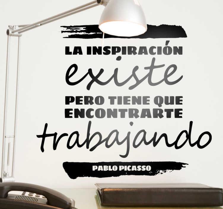 TenVinilo. Vinil decorativo la inspiración. El genial pintor Pablo Picasso filosofó sobre las musas y el trabajo y te lo ofrecemos en adhesivo.