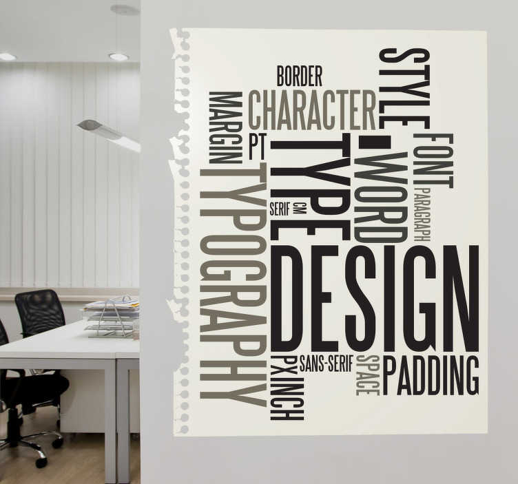 TenStickers. Text Designs Wall Sticker. A great vinyl decal illustrating keywords related with typography! Decorate your office with this unique wall sticker.