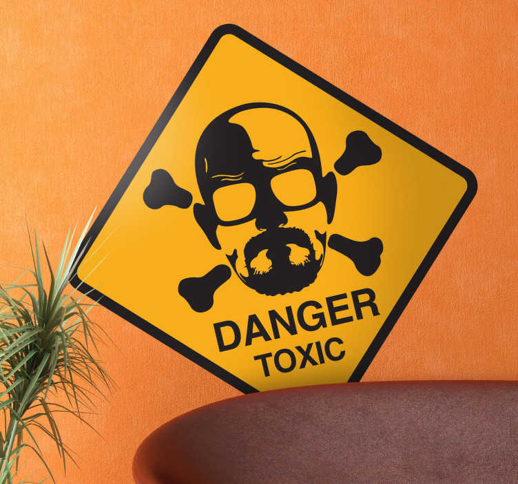 Sticker breaking bad danger