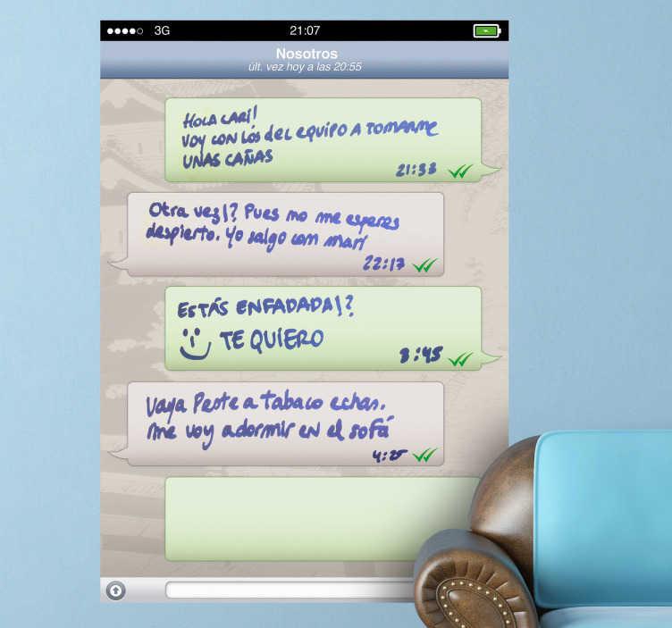 TenVinilo. Pizarra vileda pantalla whatsapp. Original adhesivo decorativo recreando este popular chat para que dejes mensajes a tu pareja o tu compañero de piso en casa. Whatsapp es la APP revolución de la mensajería en tu smartphone.