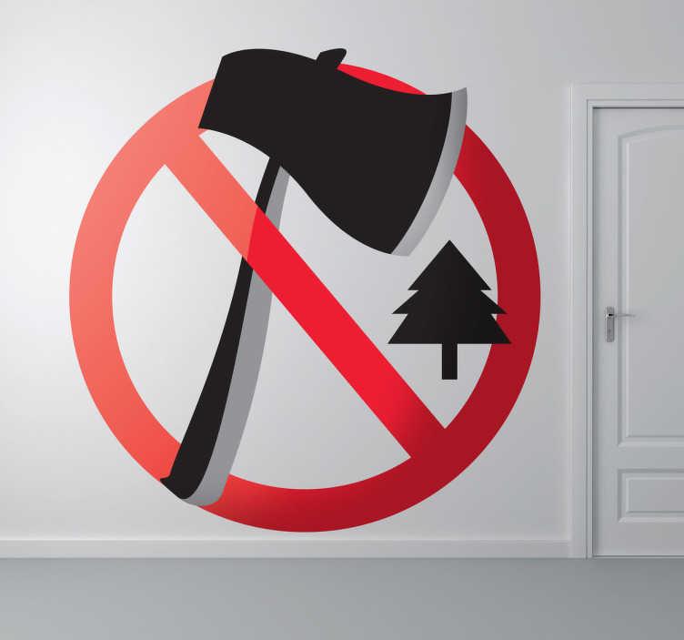 TenStickers. Naklejka zakaz wycinania drzew. Naklejka winylowa zakazująca wycinania drzew! Przedstawia wielką sikierę, a w oddali małe drzewo iglaste, całość jest ujęta w znaku zakazu.