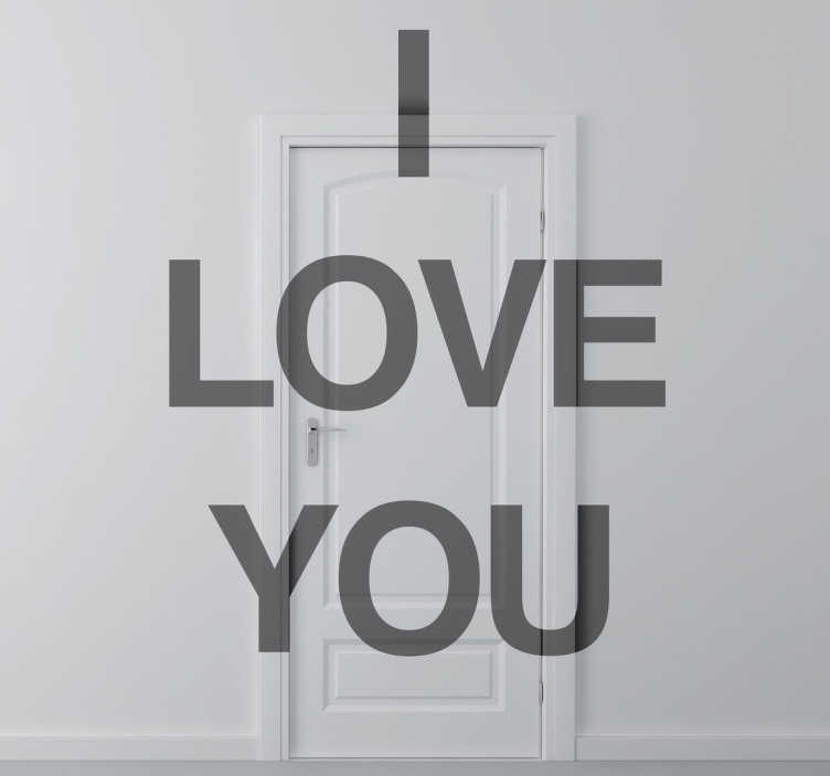 TenStickers. Sticker décoratif texte I love you. Un stickers au texte simple mais fort et romantique.