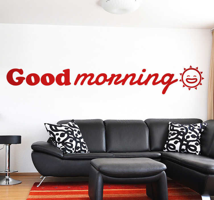 "TenStickers. Good Morning Wall Sticker. Make your guests feel welcome with this original wall sticker that says ""Good morning"" with a happy smiling sun!"