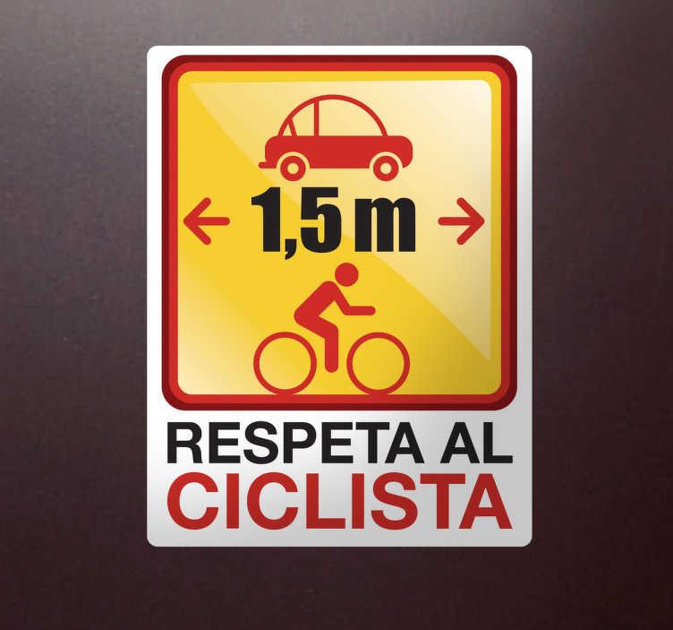 TenVinilo. Adhesivo respeto al ciclista. Versión enmarcada en blanco de una pegatina que deber servir para recordar la distancia mínima a mantener entre coche y bici.