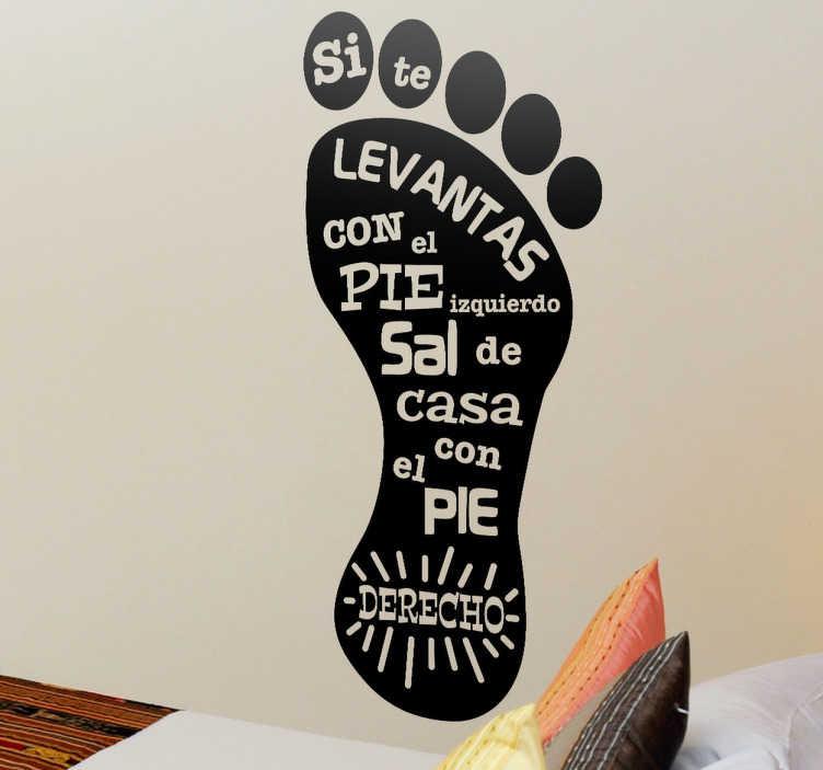 TenVinilo. Vinilo decorativo pie derecho. Decora tu habitación con este adhesivo con el que recordarás cada día cómo empezar bien el día.