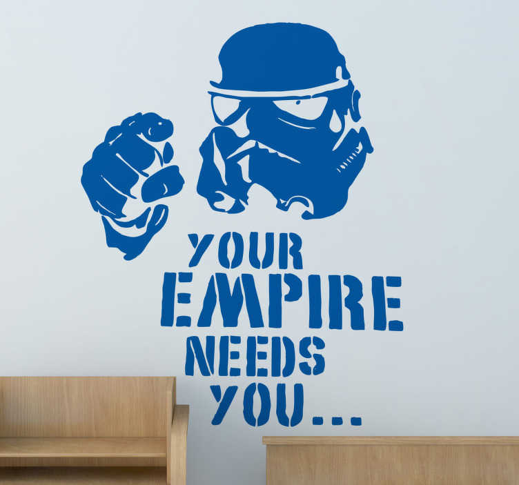 TenStickers. Sticker decorativo the empire needs you. Design adesivo raffigurante un soldato della guardia imperiale nell'atto di fare propaganda, ispirato al famoso poster dello Zio Sam.