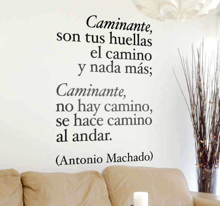TenVinilo. Vinilo decorativo Antonio Machado. Composición tipográfica original en adhesivo con unos de los versos más famosos de este poeta universal en lengua castellana.
