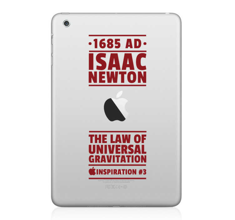 TenStickers. Sticker voor Ipad Inspiration Newton. Personaliseer uw Macbook, Ipad of ander apple apparaat met deze leuke decoratie sticker. Een leuke sticker dat verwijst naar Isaac Newton.